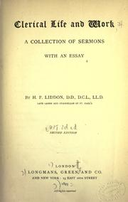 Cover of: Clerical life and work: a collection of sermons with an essay.