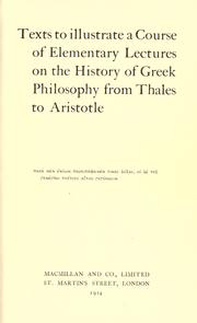 Cover of: Texts to illustrate a course of elementary lectures on the history of Greek philosophy from Thales to Aristotle ..