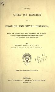 Cover of: On the nature and treatment of stomach and renal diseases