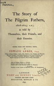 The story of the Pilgrim fathers, 1606-1623 A.D by Arber, Edward