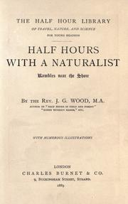 Cover of: Half hours with a naturalist: rambles near the shore