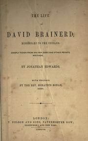Cover of: The life of David Brainerd, Missionary to the Indians