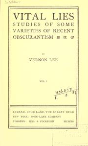 Cover of: Vital lies: studies of some varieties of recent obscurantism