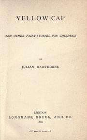 Cover of: Yellow-cap, and other fairy-stories for children
