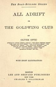 Cover of: All adrift or the goldwing club