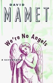 Cover of: We're No Angels (Mamet, David)