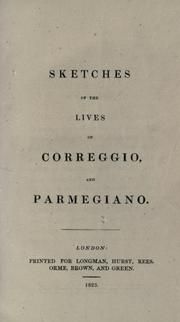 Cover of: Sketches of the lives of Correggio, and Parmegiano