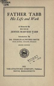 Cover of: Father Tabb, his life and work