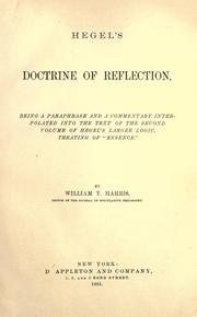 "Cover of: Hegel's doctrine of reflection: being a paraphrase and a commentary interpolated into the text of the second volume of Hegel's larger logic, treating of ""essence."""