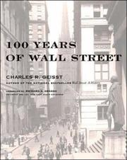 Cover of: 100 years of Wall Street | Charles R. Geisst