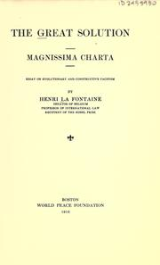 Cover of: The great solution, magnissima charta