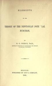 Cover of: Elements of the theory of the Newtonian potential function by Benjamin Osgood Peirce