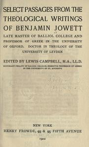 Cover of: Select passages from the theological writings of Benjamin Jowett ..