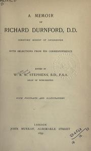 Cover of: A memoir of Richard Durnford, D.D: sometime Bishop of Chichester, with selections from his correspondence.