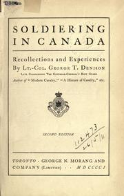 Soldiering in Canada by George T. Denison