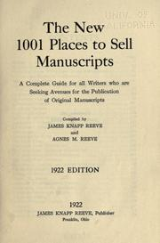Cover of: The new 1001 places to sell manuscripts | Reeve, James Knapp