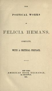Cover of: The poetical works of Felicia Hemans