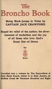 Cover of: The broncho book: being buck-jumps in verse