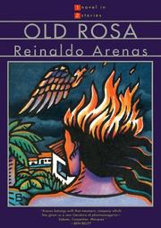 Cover of: Old Rosa | Reinaldo Arenas