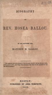 Biography of Rev. Hosea Ballou by Ballou, Maturin Murray