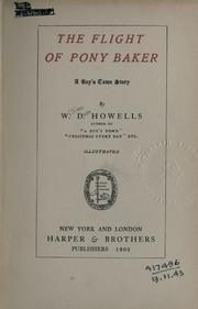 Cover of: The flight of Pony Baker: a boy's town story