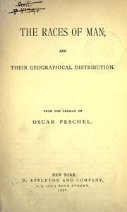 Cover of: The races of man, and their geographical distribution