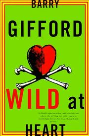 Cover of: Wild at Heart (Gifford, Barry) | Barry Gifford