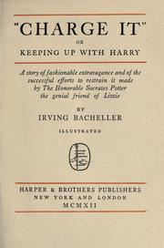 "Cover of: ""Charge it"": or, Keeping up with Harry; a story of fashionable extravagance and of the successful efforts to restrain it made by the Honorable Socrates Potter, the genial friend of Lizzie."