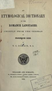 Cover of: An etymological dictionary of the Romance languages