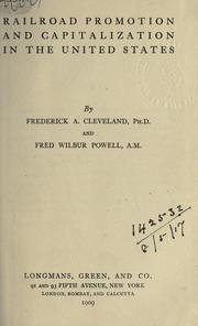 Cover of: Railroad promotion and capitalization in the United States