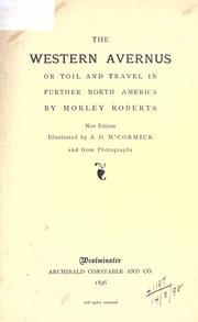 Cover of: The western Avernus: or, Toil and travel in further North America