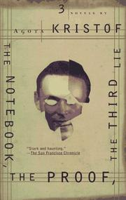 Cover of: The Notebook, The Proof, The Third Lie