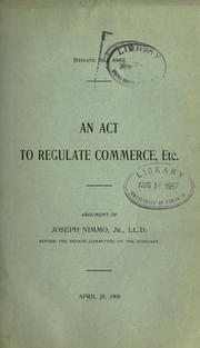 Cover of: An act to regulate commerce, etc