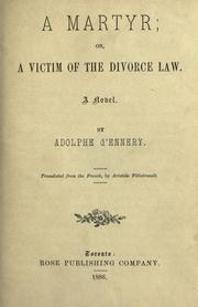 Cover of: A martyr ; or, A victim of the divorce law