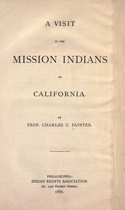Cover of: A visit to the Mission Indians of California