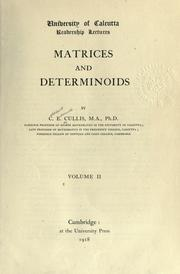 Matrices and determinoids by Cuthbert Edmund Cullis