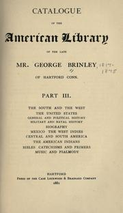 Catalogue of the American library of the late Mr. George Brinley, of Hartford, Conn by George Brinley