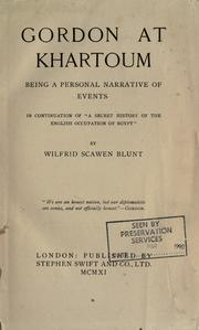 Gordon at Khartoum by Blunt, Wilfrid Scawen