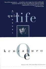 Cover of: A Quiet Life (Oe, Kenzaburo)