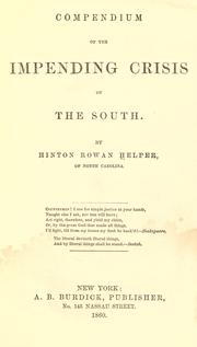 Cover of: Compendium of the impending crisis of the South