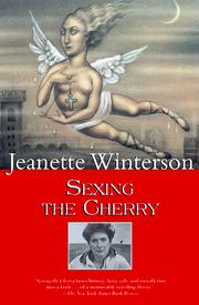 Cover of: Sexing the Cherry (Winterson, Jeanette) | Jeanette Winterson