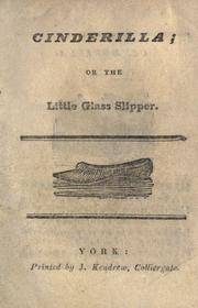 Cinderilla, or, The little glass slipper by