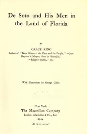 De Soto and his men in the land of Florida by Grace Elizabeth King