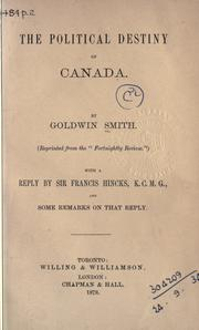 Cover of: The political destiny of Canada