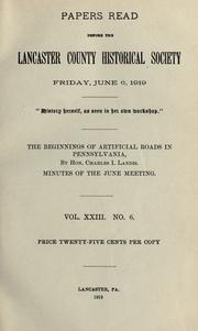 Cover of: The beginnings of aritificial roads in Pennsylvania
