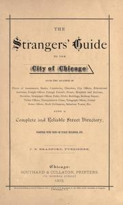 Cover of: The Strangers' guide to the city of Chicago by