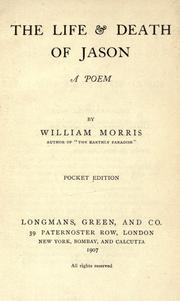 Cover of: The life and death of Jason. by William Morris