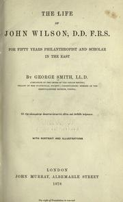 Cover of: The life of John Wilson, D. D., F. R. S