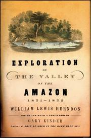 Exploration of the valley of the Amazon by William Lewis Herndon