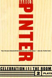 Cover of: Celebration and The Room: Two Plays (Pinter, Harold)